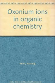 9783527253487: Oxonium ions in organic chemistry