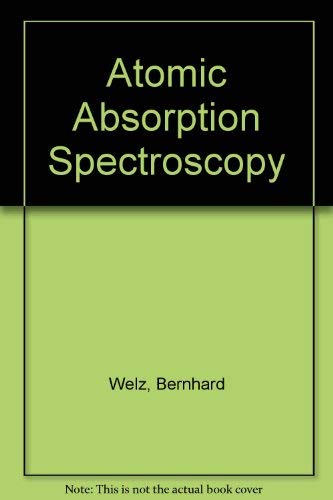 9783527256808: Atomic Absorption Spectroscopy