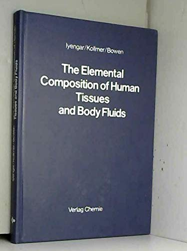 9783527257591: Elemental Composition of Human Tissues and Body Fluids