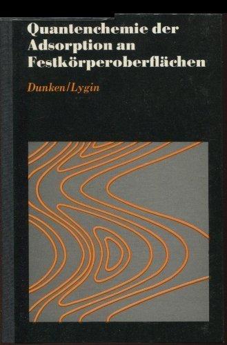 Quantenchemie der Adsorption an Festkörperoberflächen.: Dunken, Helga Hildegard