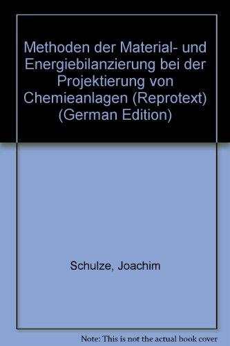 Methoden der Material- und Energiebilanzierung bei der: Joachim Schulze