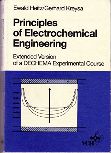 9783527259854: Principles of Electrochemical Engineering