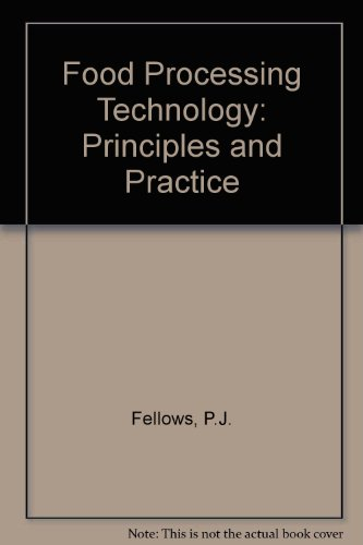 Food Processing Technology: Principles and Practice: Fellows, P.J.