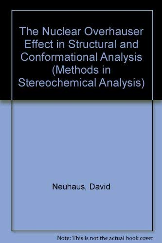 9783527266395: The Nuclear Overhauser Effect in Structural and Conformational Analysis (Methods in Stereochemical Analysis)
