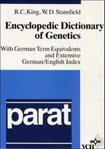 9783527267262: Encyclopedic Dictionary of Genetics: With German Term Equivalents and Extensive German/English Index (Parat)