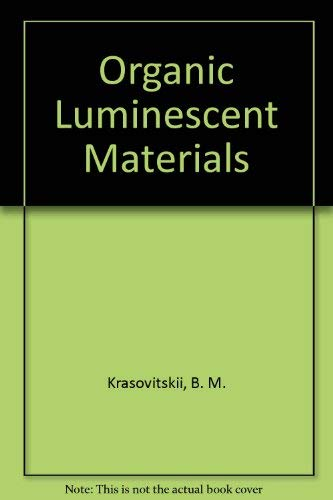 9783527267286: Organic Luminescent Materials
