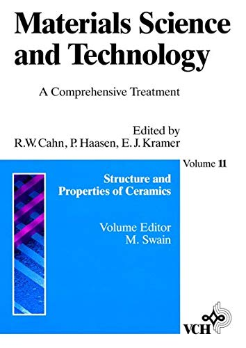 9783527268245: Materials Science and Technology: A Comprehensive Treatment, Vol. 11, Structure and Properties of Ceramics