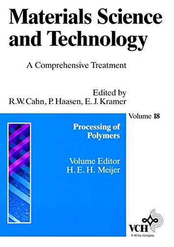 9783527268313: Materials Science and Technology, Processing of Polymers (Materials Science and Technology: A Comprehensive Treatment) (Volume 18)