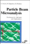9783527268849: Particle Beam Microanalysis: Fundamentals, Methods and Applications