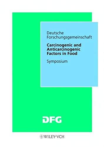 9783527271443: Carcinogenic and Anticarcinogenic Factors in Food: Symposium (Forschungsberichte (DFG))