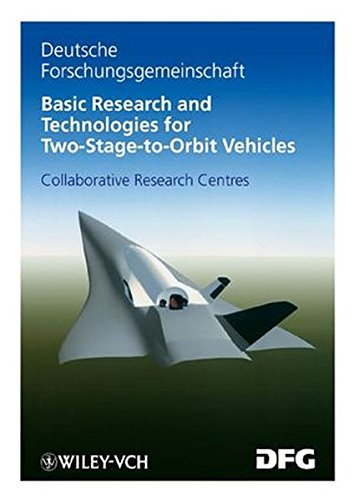 9783527277353: Basic Research and Technologies for Two-Stage-to-Orbit Vehicles: Final Report of the Collaborative Research Centres 253, 255 and 259