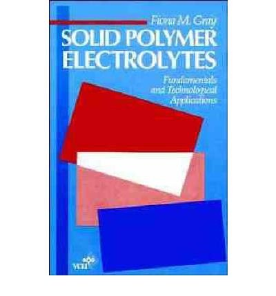 9783527279258: Solid Polymer Electrolytes: Fundamentals and Technological Applications
