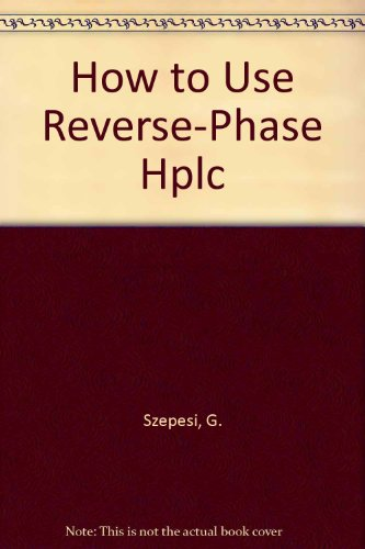 9783527279395: How to Use Reverse-Phase Hplc