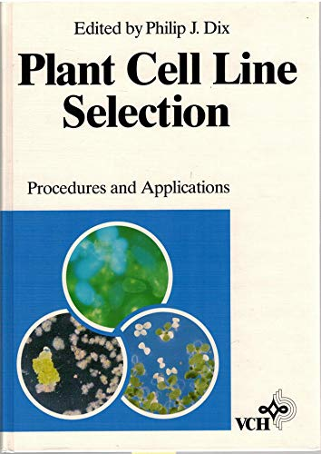 9783527279630: Plant Cell Line Selection: Procedures and Applications