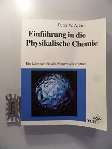 9783527280278: Einfuehrung in Die Physikalische Chemie