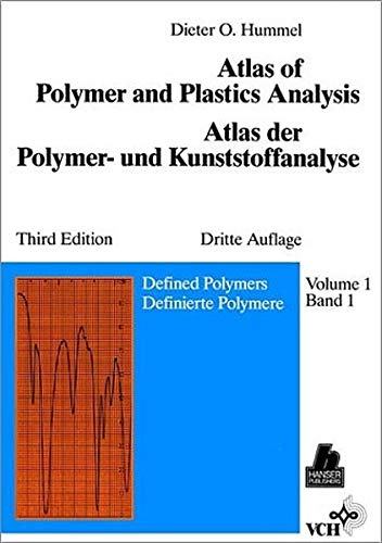 9783527280346: Defined Polymers, Volume 1, Atlas of Polymer and Plastics Analysis, 3rd Edition