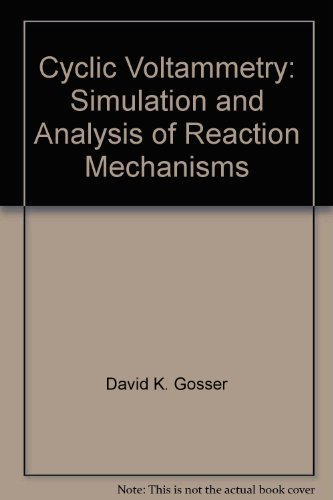 9783527282265: Cyclic Voltammetry: Simulation And Analysis Of Reaction Mechanisms