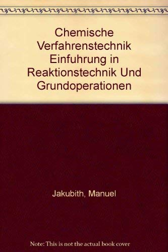 9783527282593: Chemische Verfahrenstechnik Einfuhrung in Reaktionstechnik Und Grundoperationen