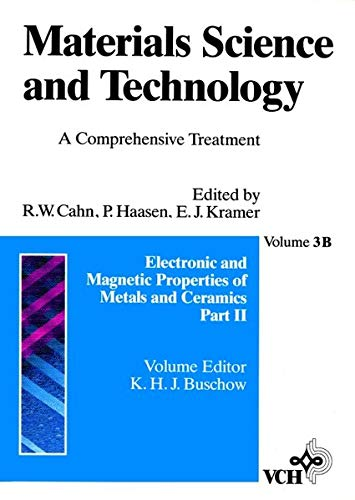 9783527282647: Materials Science and Technology: A Comprehensive Treatment, Vol. 3B, Electronic and Magnetic Properties of Metals and Ceramics, Pt. II