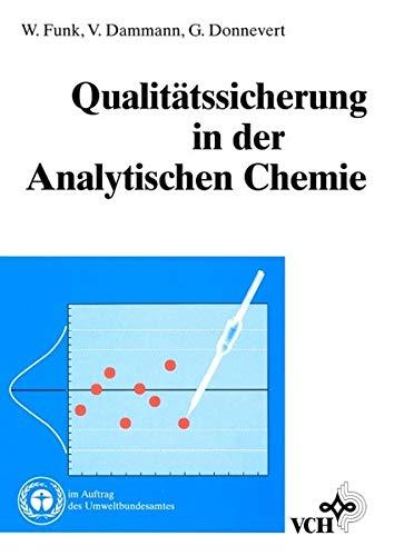 9783527282913: Qualitaetssicherung in Der Analytischen Chemie