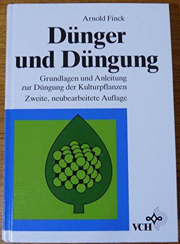 9783527283569: Duenger Und Duengung Grundlagen Und Anleitung Zur Duengung Der Kulturpflanzen 2e