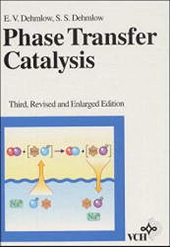 Stock image for Phase Transfer Catalysis (3rd edn) for sale by Anybook Ltd.