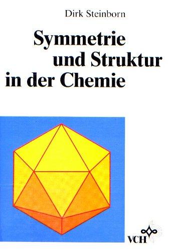 9783527284184: Symmetrie Und Struktur in Der Chemie (German Edition)