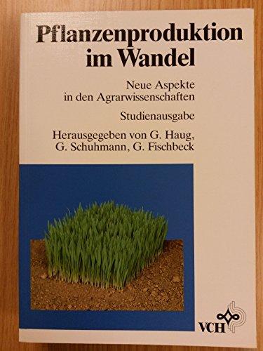 9783527285006: Pflanzenproduktion im Wandel