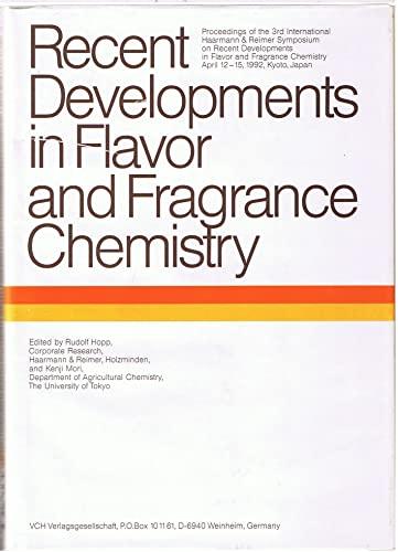 9783527285358: Recent Developments in Flavor and Fragrance Chemistry: Third International Symposium Symposium