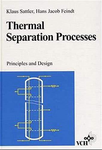 9783527286225: Thermal Separation Processes: Principles and Design