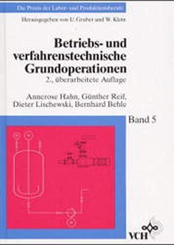 9783527286270: Betriebs- Und Verfahrenstechnische Grundoperationen