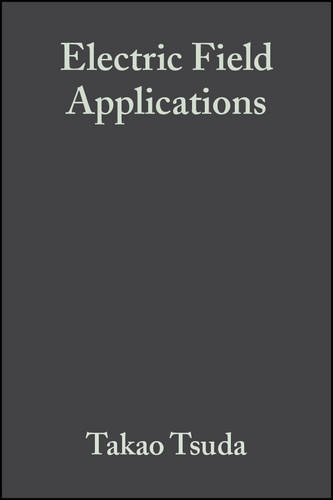 9783527286874: Electric Field Applications: In Chromatography, Industrial and Chemical Processes