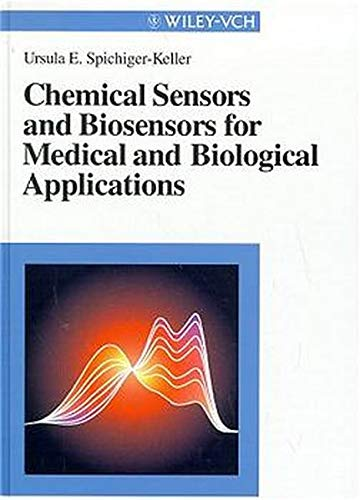9783527288557: Chemical Sensors and Biosensors for Medical and Biological Applications