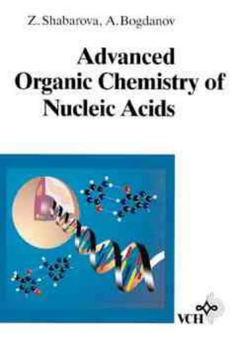 9783527290215: Advanced Organic Chemistry of Nucleic Acids