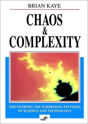9783527290390: Chaos & Complexity: Discovering the Surprising Patterns of Science and Technology