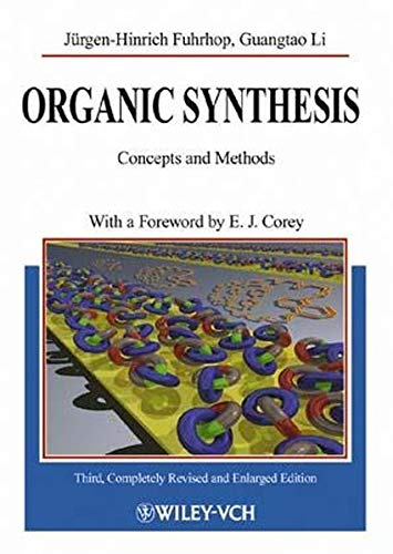 9783527290741: Organic Synthesis: Concepts, Methods, Starting Materials. with a Foreword by E. J. Corey