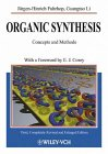 9783527290864: Organic Synthesis: Concepts, Methods, Starting Materials, 2.rE