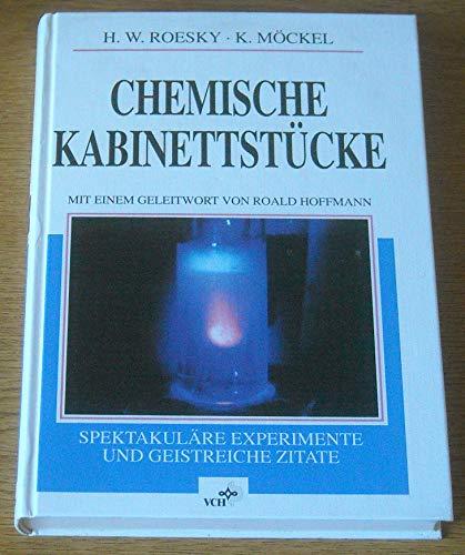 9783527292202: Chemische Kabinettstücke. Spektakuläre Experimente und geistreiche Zitate.