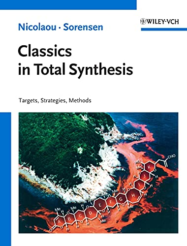 9783527292318: Classics in Total Synthesis: Targets, Strategies, Methods (Chemistry)