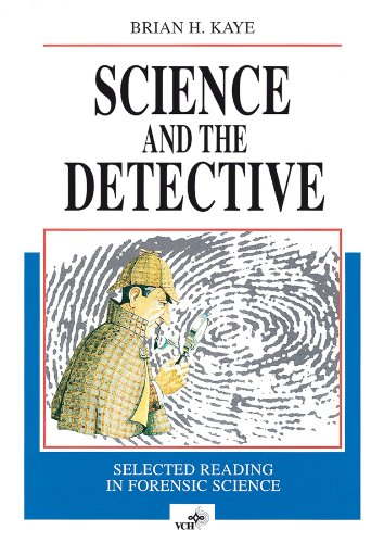 9783527292516: Science and the Detective: Selected Reading in Forensic Science