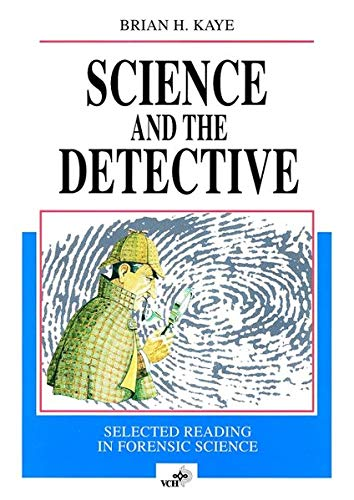 9783527292523: Science and the Detective: Selected Reading in Forensic Science