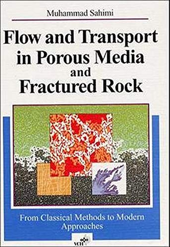 9783527292608: Flow and Transport in Porous Media and Fractured Rock: From Classical Methods to Modern Approaches
