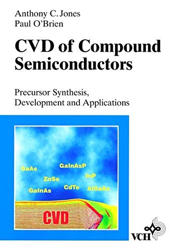 9783527292943: CVD of Compound Semiconductors: Precursor Synthesis, Development and Applications