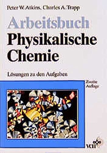 9783527293186: Arbeitsbuch Physikalische Chemie 2e (Paper Only)