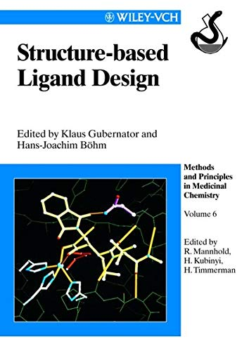 9783527293438: Structure-based Ligand Design, Volume 6 (Methods and Principles in Medicinal Chemistry)