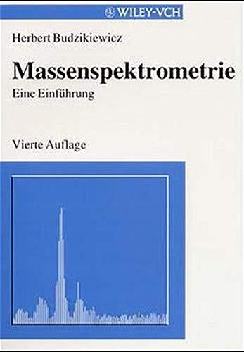 9783527293810: Massenspektrometrie - Eine Einfuhrung 4 Auflage (Paper Only)