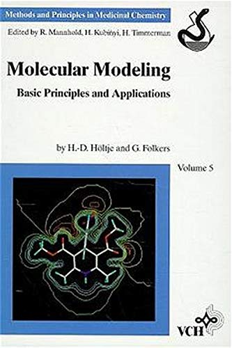 9783527293841: Molecular Modeling: Basic Principles and Applications (Methods and Principles in Medicinal Chemistry)