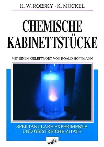 9783527294268: Chemische Kabinettstuecke Spektakulaere Experimente Und Geistreiche Zitate