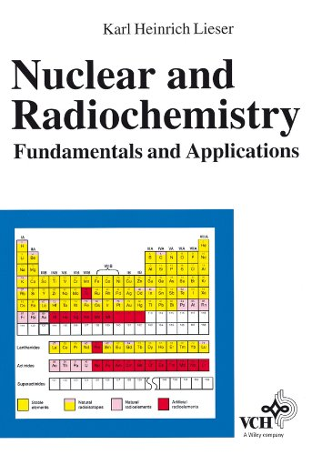 9783527294534: Nuclear and Radiochemistry: Fundamentals and Applications