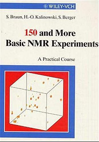 9783527295128: 150 and More Basic NMR Experiments: A Practical Course